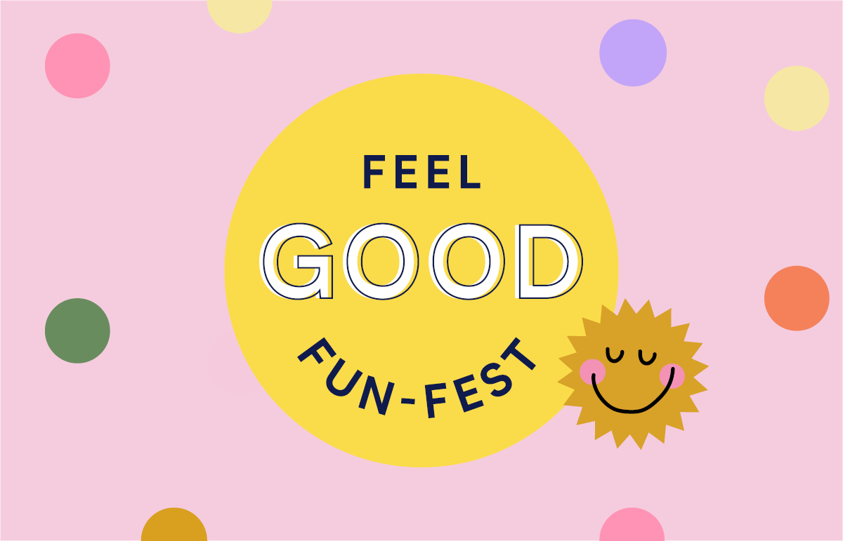 Feel Good Fun-Fest
