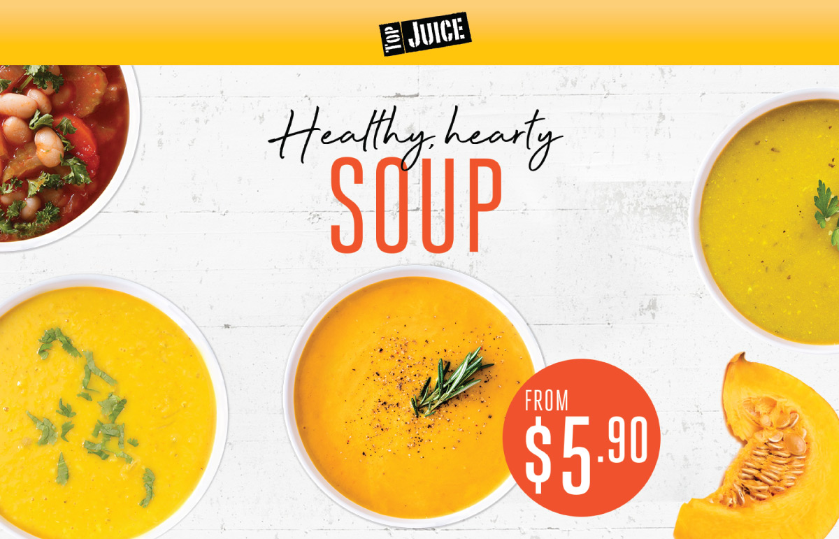 Soup has returned to Top Juice!
